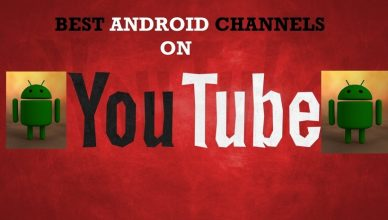 Best Android Channels on YouTube