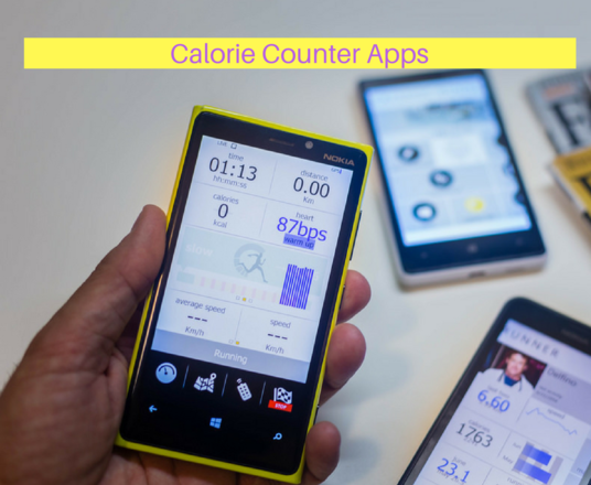 use these calorie counter apps to track your health