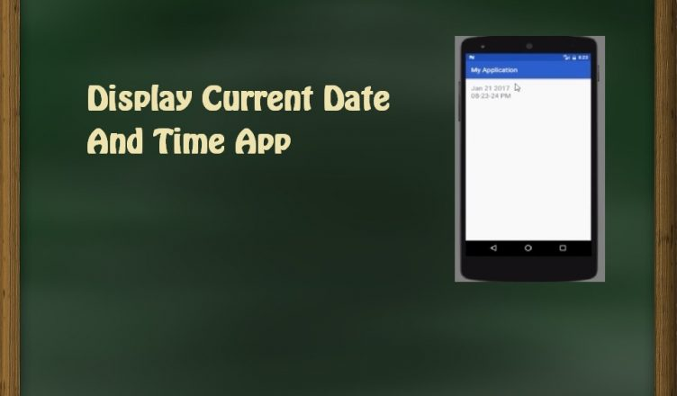 Display Current Date And Time App