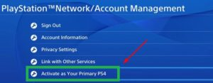 Activate the primary ps4 on the PSN