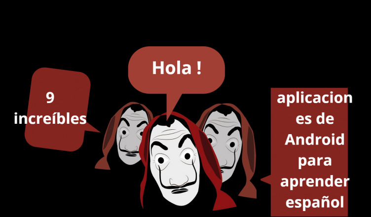 Best android apps to learn Spanish